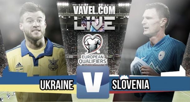 Ukraine 2-0 Slovenia: As it happened