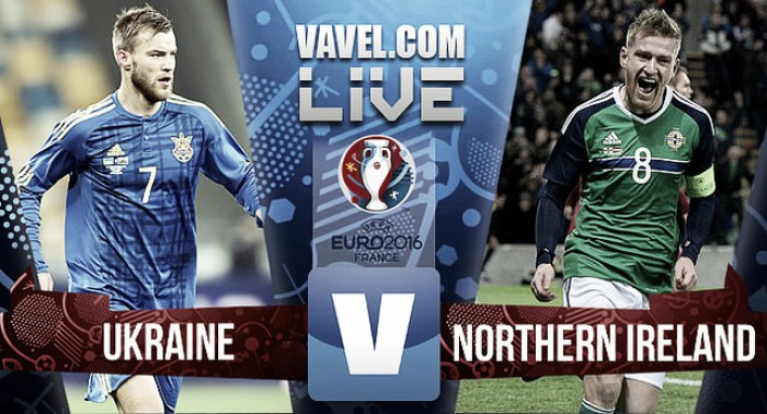 Ukraine vs Northern Ireland Live Score Commentary in Euro 2016 (0-2)