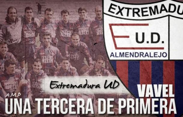 Una Tercera de Primera. Extremadura: el último milagro del siglo XX
