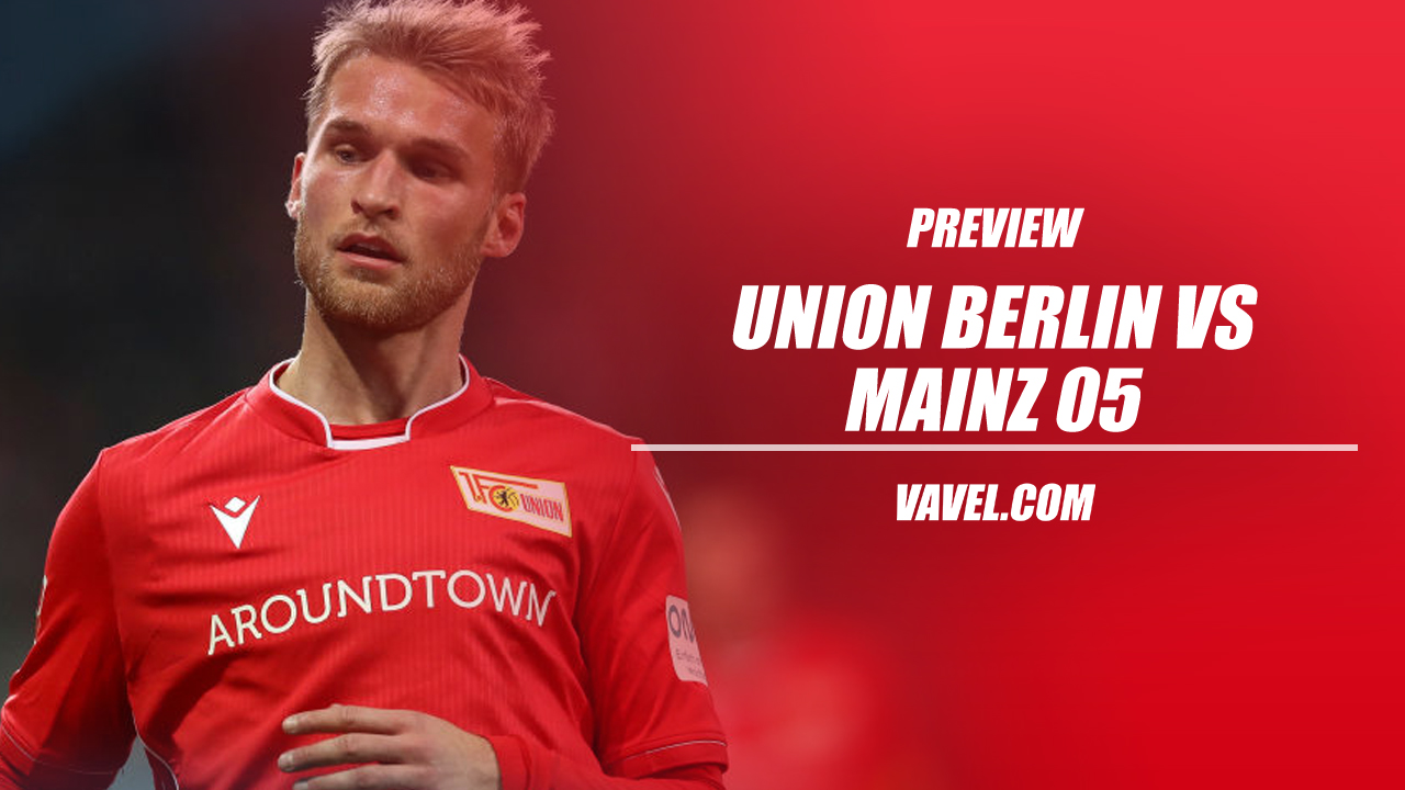Union Berlin v Mainz 05 Preview: Both look to bounce back after weekend drubbings