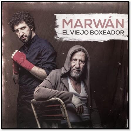 """Marwán estrena """"El viejo Boxeador"""", su nuevo álbum"""
