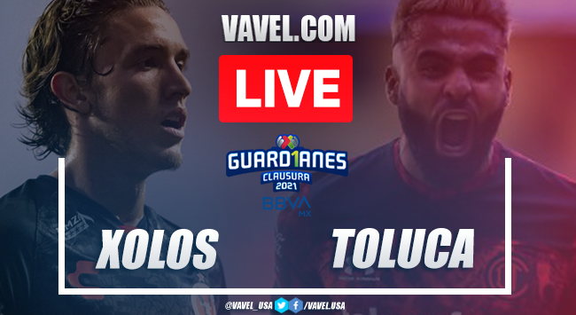 Goals and Highlights: Xolos Tijuana 3-2 Toluca, 2021 Liga MX