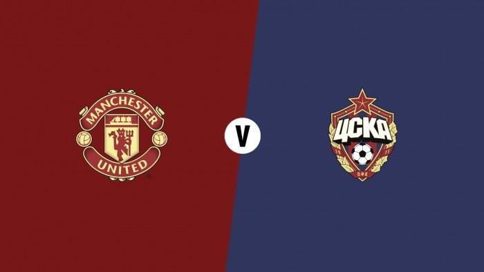 Previa Manchester United - CSKA Moscú: con el derbi como distracción