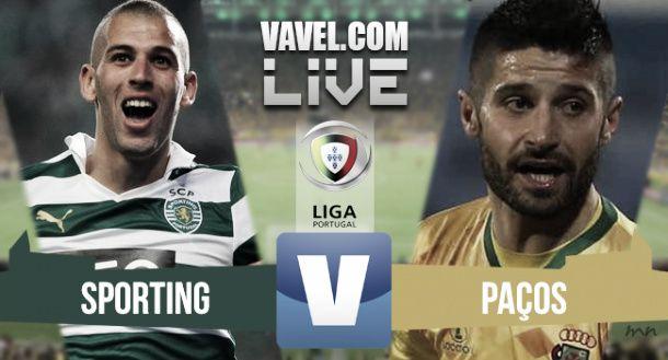 Sporting x Paços de Ferreira na Liga NOS (1-1)