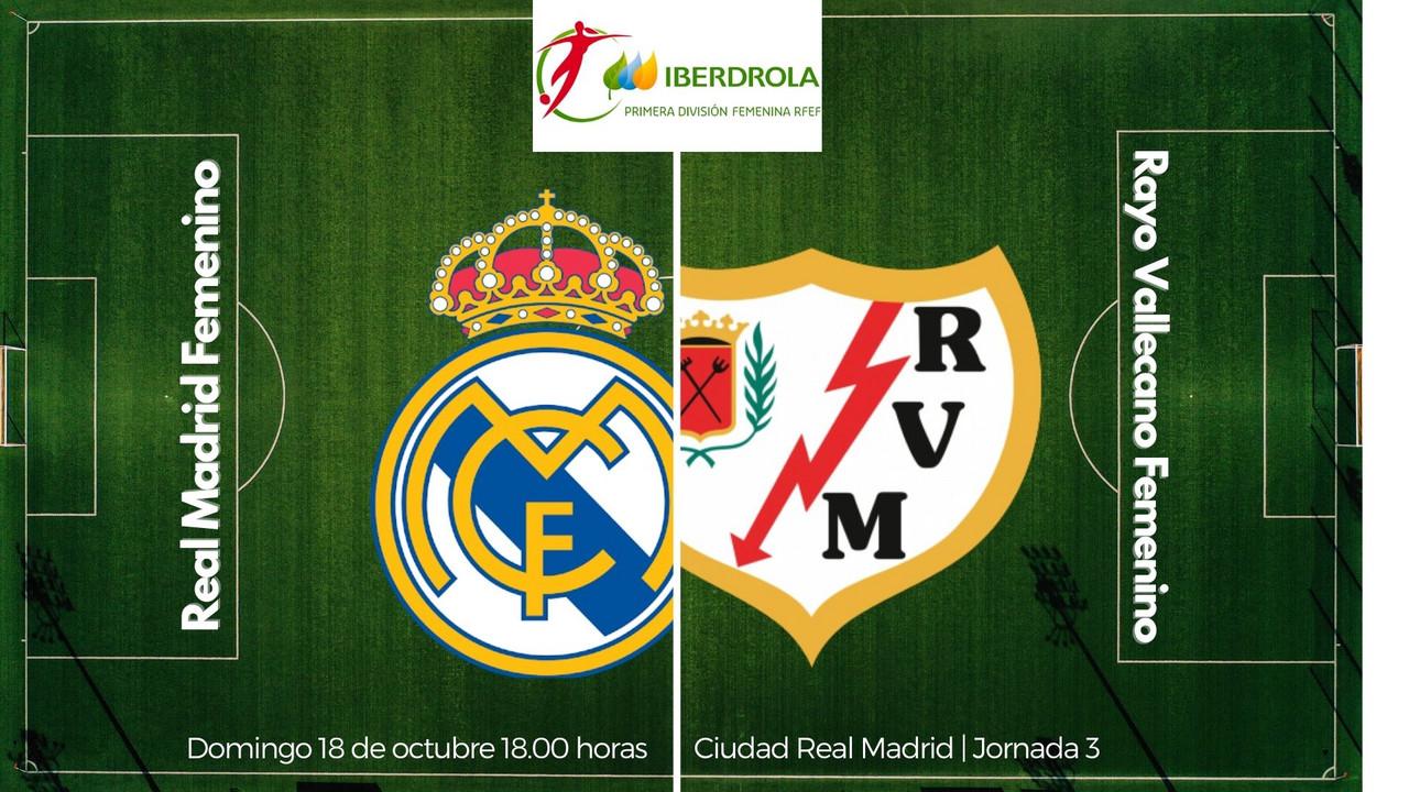 Real Madrid Femenino - Rayo Vallecano Femenino: primer partido madrileño de la temporada