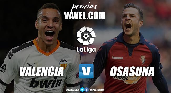 Previa Valencia vs Osasuna: momento delicado para chés y rojillos