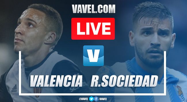Valencia vs Real Sociedad: LIVE Stream and Score Updates (0-0)
