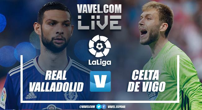 Resumen Valladolid 0-0 Celta de Vigo