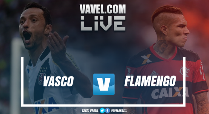 Resultado Vasco x Flamengo Campeonato Brasileiro 2017 (0-1)
