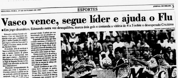 No Campeonato Brasileiro de 1997, Vasco derrotou o Criciúma e ajudou o Fluminense em sua luta contra o rebaixamento