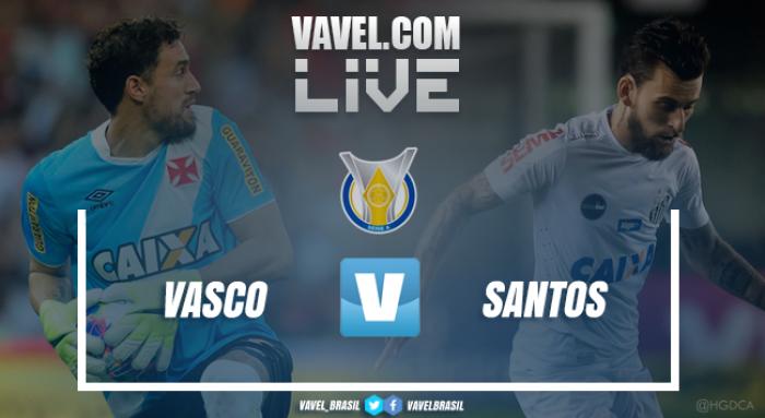 Vasco e Santos empatam pelo Campeonato Brasileiro 2017 (0-0)