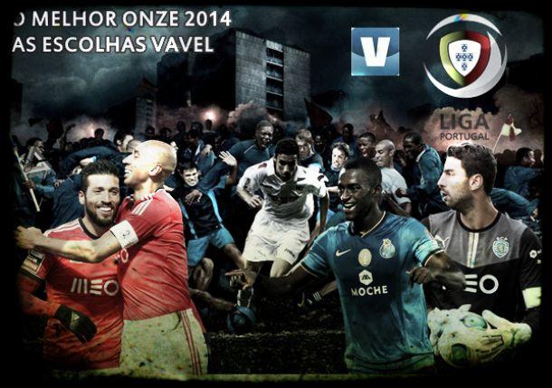 O melhor onze da Primeira Liga 2014: a escolha da redacção VAVEL