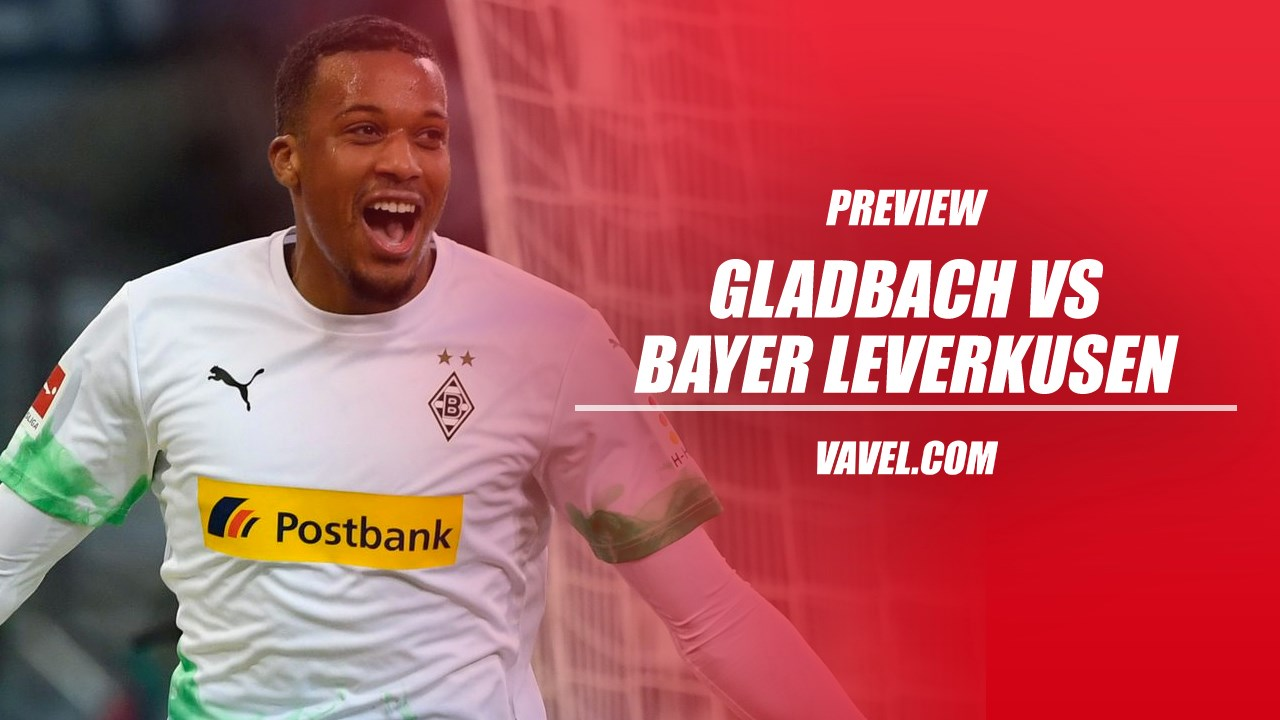 Borussia Monchengladbach v Bayer Leverkusen Preview: Gladbach look to keep pressure on second-placed Dortmund