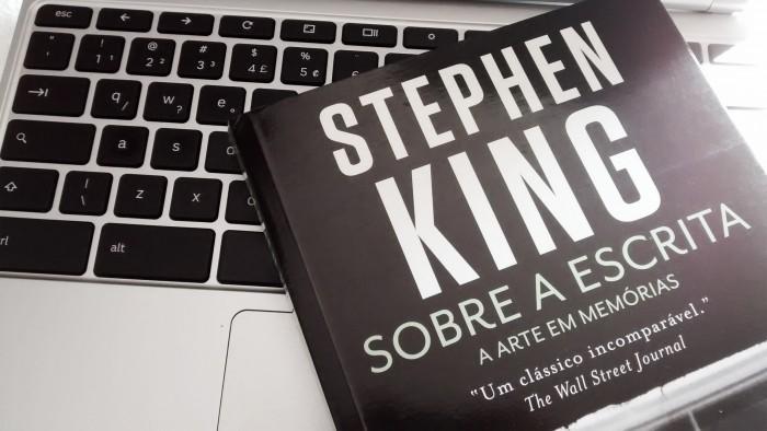 Sobre a Escrita – A arte em memórias de Stephen King
