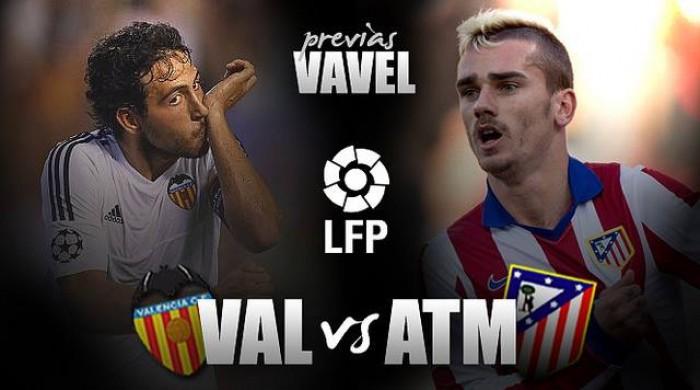 Previa Valencia - Atlético de Madrid: lucha vital por no alejarse del objetivo