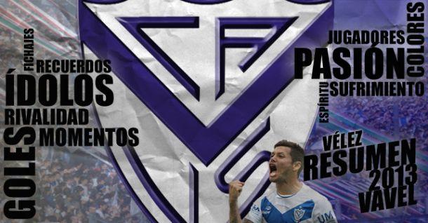 Vélez Sarsfield 2013: el fin menos esperado de una era gloriosa