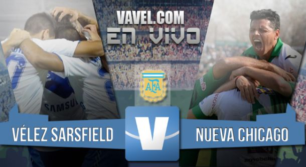 Resultado Vélez Sarsfield - Nueva Chicago (1-2)