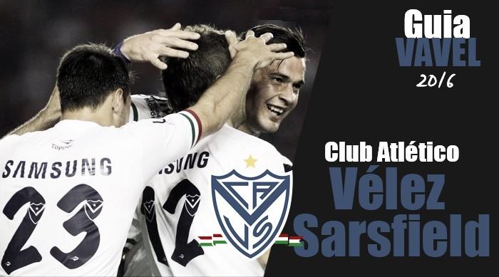 Guía Vélez Sarsfield 2016: volver a ser
