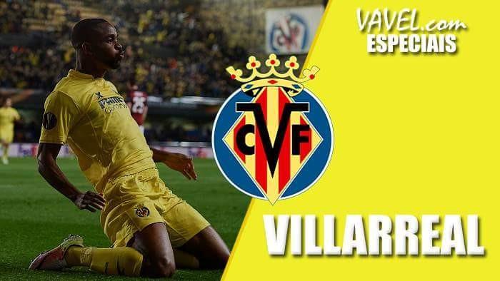 Especiais La Liga 2015/16 Villarreal: temporada excelente coroada com vaga na Champions