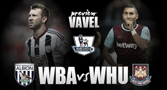 West Bromwich Albion - West Ham United Preview: Baggies look to build momentum for run-in