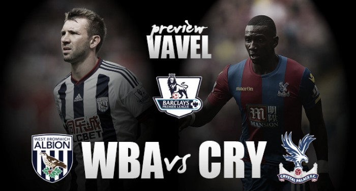 West Brom v Crystal Palace Preview: Eagles aiming to turn league form around