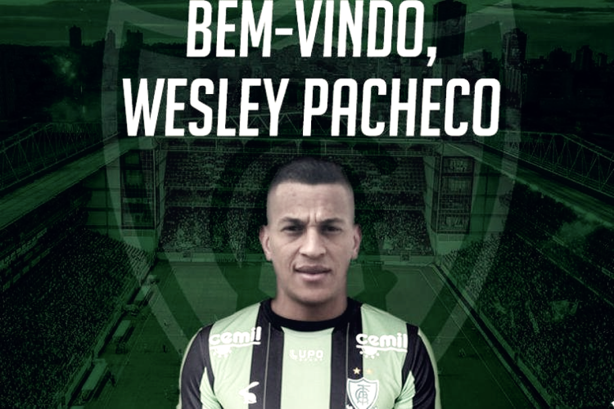Atacante Wesley Pacheco é oficializado como novo reforço do América-MG