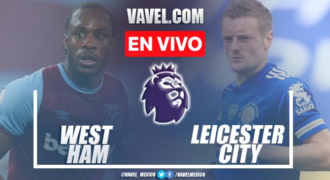 Goles y resumen del West Ham 4-1 Leicester City en Premier League