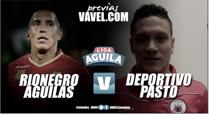 Previa Rionegro Águilas vs Deportivo Pasto: el verdugo histórico del 'tricolor'
