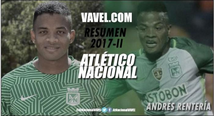 Resumen Atlético Nacional 2017-II: Andrés Rentería, el topo se quedó sin pólvora temprano