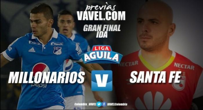 Previa Final Millonarios vs Santa Fe: demos el primer paso