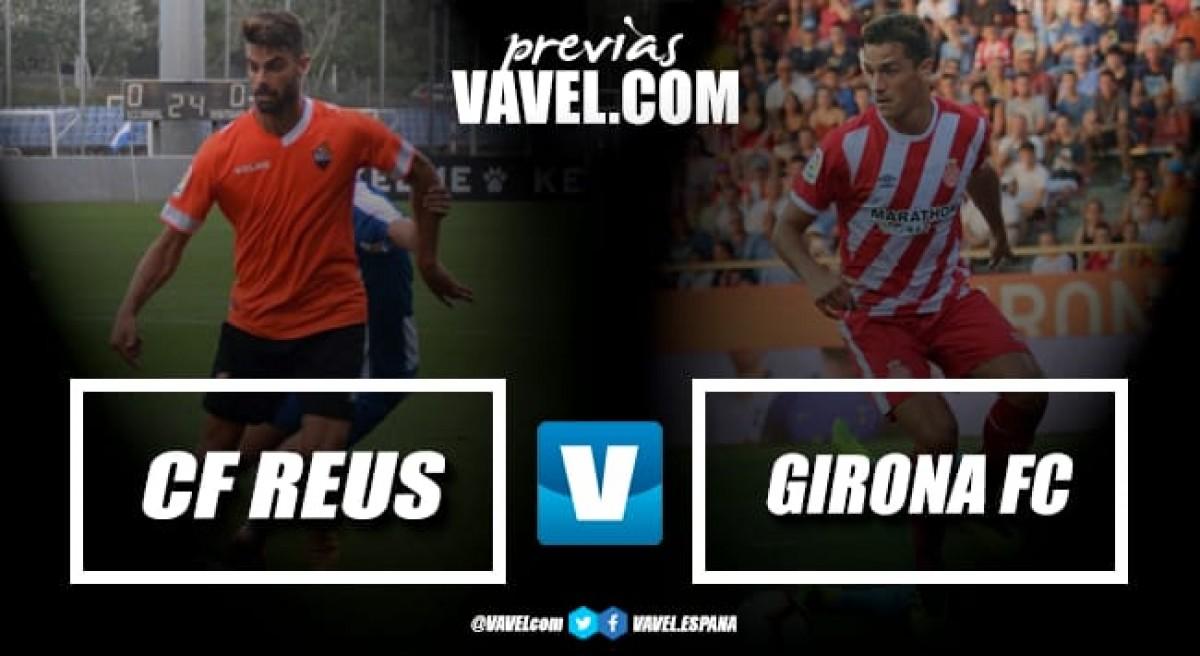 Previa CF Reus - Girona FC: Examen de Primera