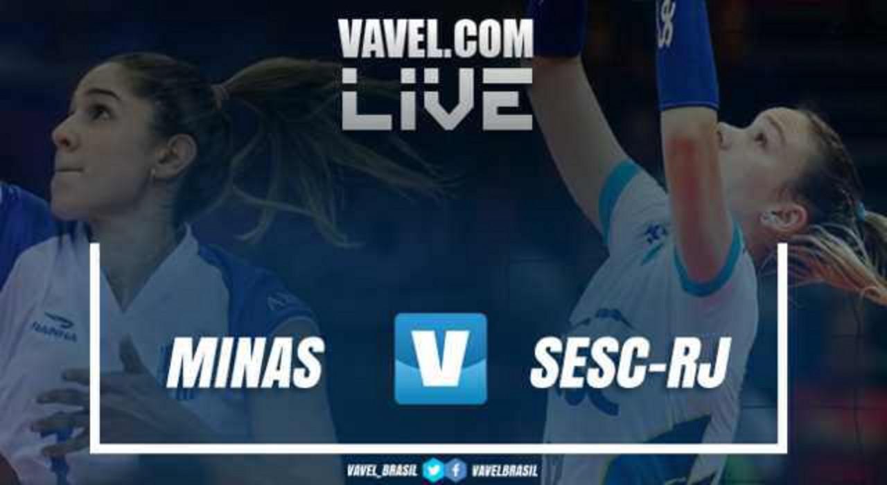 Resultado Minas x Sesc-RJ AO VIVO pela Superliga Feminina (3-2)