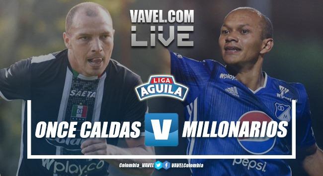 Resumen Once Caldas vs Millonarios por la Liga Águila 2019-1(1-0)