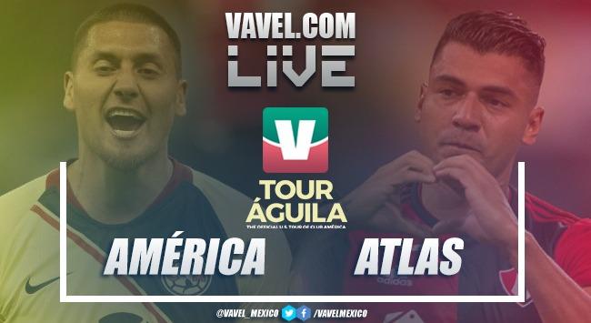 Partido y goles del América vs Atlas en Amistoso Tour Águila 2019 (2-2)