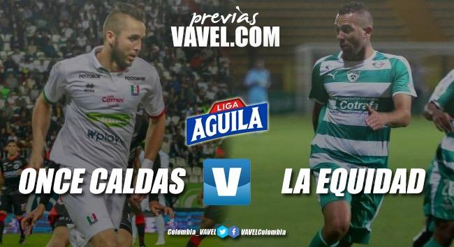 Previa Once Caldas VS La Equidad: a sumar tres puntos frente a su 'bestia negra'