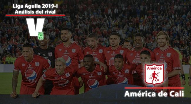 Atlético Nacional, análisis del rival: América de Cali, un viejo conocido