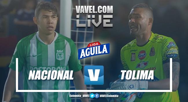 Resumen Atlético Nacional vs Deportes Tolima por la Liga Aguila (1-2)