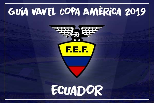 Guía VAVEL, Copa América 2019: Selección de Ecuador