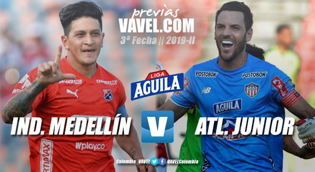 Previa Indepediente Medellín vs Atlético Junior: dos equipos que luchan por el protagonismo