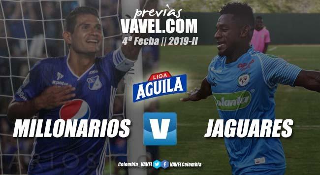 Previa Millonarios vs Jaguares de Córdoba: por el despegue en la liga