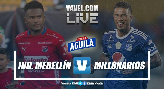 Resumen Independiente Medellín vs Millonarios (2-1)