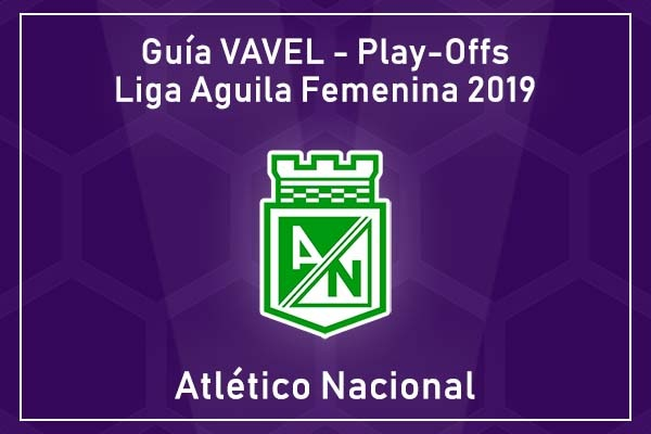 Análisis VAVEL Colombia, Play-Offs Liga Aguila Femenina 2019: Atlético Nacional