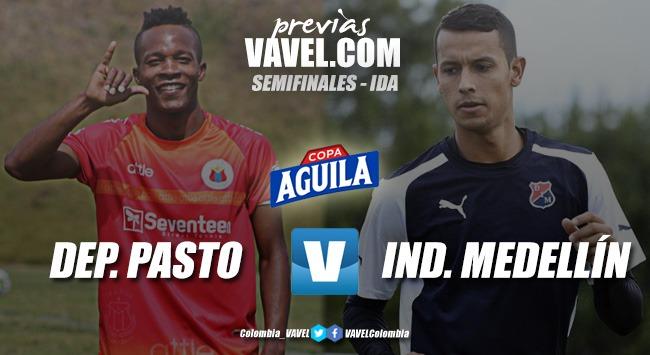 Previa Medellín vs Pasto: primer paso en busca de finalista