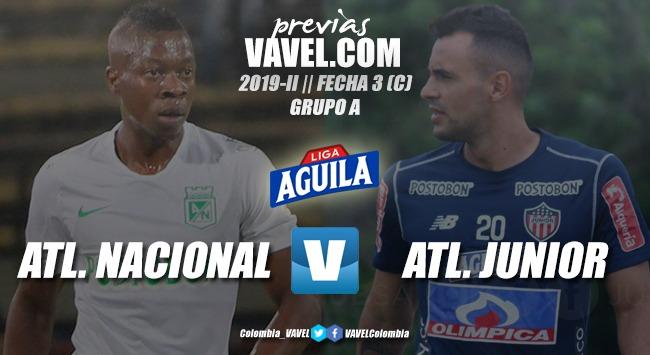 Previa Atlético Nacional vs. Junior de Barranquilla: duelo de grandes en el Atanasio