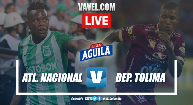 Resumen Atlético Nacional vs. Deportes Tolima (1-1)