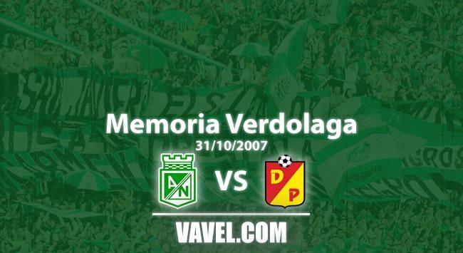 Memoria 'verdolaga': en 2007 Atlético Nacional demostró su superioridad y venció a Pereira por la Liga
