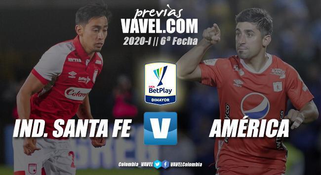 Previa Independiente Santa Fe vs. América de Cali: batalla roja en la sexta fecha