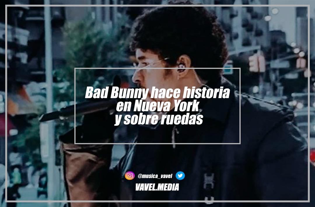 Bad Bunny hace historia en Nueva York y sobre ruedas