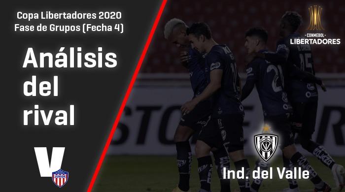 Junior de Barranquilla, análisis del rival: Independiente del Valle (Fecha 4, Libertadores 2020)