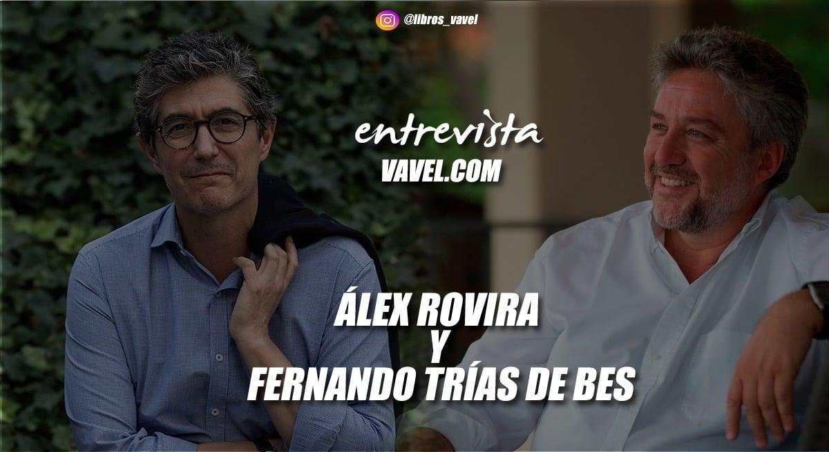 """Entrevista. Álex Rovira y Fernando Trías de Bes: """" 'Las siete llaves: conquista tu libertad vital' es un libro que va a tocar muchas vidas"""""""